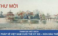 Thư mời tham gia viết sách: Họa sĩ Pháp vẽ Việt Nam cuối thế kỷ 19 – nửa đầu thế kỷ 20
