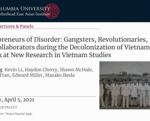 Entrepreneurs of Disorder: A Look at New Research in Vietnam Studies