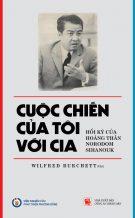 Cuộc chiến của tôi với CIA: Hồi ký của Hoàng thân Norodom Sihanouk
