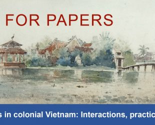 Call for papers: French artists in colonial Vietnam: Interactions, practices and works